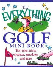 The Everything Golf Mini Book (Everything (Adams Media Mini))