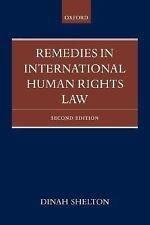 Remedies in International Human Rights Law by Shelton, Dinah