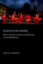 AAR Religions in Translation: Disorienting Dharma : Ethics and the Aesthetics...