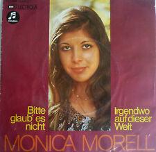 """7"""" 1973 KULT VG+ ! MONICA MORELL : Bitte glaub es nicht"""
