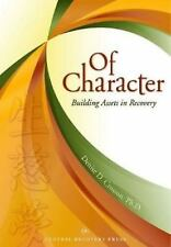 Of Character: Building Assets in Recovery-ExLibrary