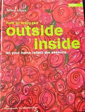 How To Bring Outside Inside Interior Design Home Decor Style  New Book HC DJ