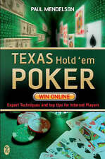 Texas Hold'em Poker: Win Online by Paul Mendelson (Paperback, 2007)
