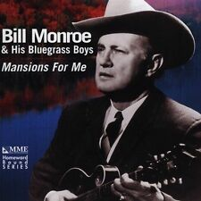 Mansions for Me by Bill Monroe & His Bluegrass Boys (CD, Jan-2002, Music new