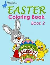 Blue Goose Coloring Bks.: EASTER Coloring Book Book 2 : Coloring Book for...