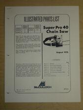 1975 McCULLOCH  SUPER PRO 40 CHAINSAW PARTS MANUAL