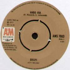 "DRUPI ~ VADO VIA / UN LETTO E.LEI ~ 1973 UK 7"" SINGLE ~ A&M AMS 7083"