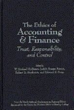 The Ethics of Accounting and Finance : Trust, Responsibility, and Control by...