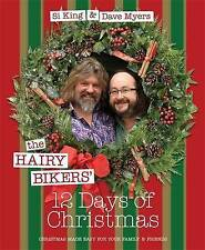 The Hairy Bikers' 12 Days of Christmas: Fabulous Festive Recipes to Feed Your...