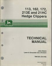 JOHN DEERE 113, 162, 172, 213E AND 21HC HEDGE CLIPPERS TECHNICAL MANUAL