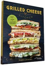 Grilled Cheese Kitchen : Bread + Cheese + Everything in Between by Heidi...