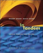In Tandem: College Reading and Writing by Spears, Deanne; Spears, David