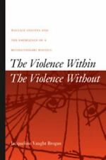 The Violence Within  The Violence Without: Wallace Stevens and the Eme-ExLibrary
