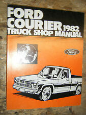 1982 FORD COURIER PICK UP ORIGINAL FACTORY SERVICE MANUAL SHOP REPAIR