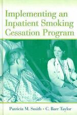 Implementing an Inpatient Smoking Cessation Program by C. Barr Taylor and...