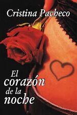 El Corazon de la noche (The Heart of the Night) by Cristina Pacheco