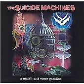 THE SUICIDE MACHINES Brand New Factory Sealed CD A MATCH AND SOME GASOLINE
