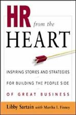 HR from the Heart : Inspiring Stories and Strategies for Building the People...