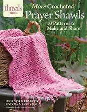 More Crocheted Prayer Shawls : 10 Patterns to Make and Share by Janet Severi...
