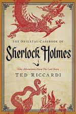 The Oriental Casebook of Sherlock Holmes: Nine Adventures from the Lost Years (P