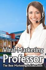 Viral-Marketing Professor Ser.: Viral-Marketing Professor : The Best...