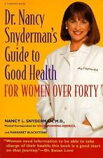 Dr. Nancy Snyderman's Guide to Health: For Women over Forty, Blackstone, Margare