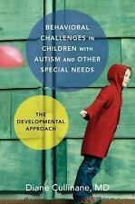 Behavioral Challenges in Children with Autism and Other Special Needs : The...