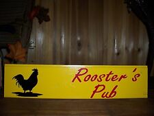ROOSTERS PUB SIGN BAR GRILL MAN CAVE GAME ROOM KITCHEN FARM COUNTRY SOUTHERN FUN