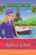 Charlotte in Paris (Beacon Street Girls Special Adventure), Bryant, Annie, Good