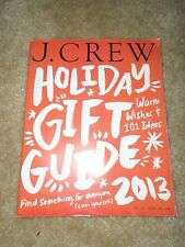 J. Crew Holiday Gift Guide 2013- 148 pages!