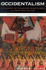 Occidentalism: A Theory of Counter-Discourse in Post-Mao China (2nd Edition) PB
