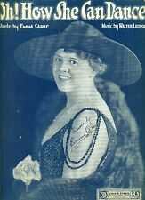 """OH! HOW SHE CAN DANCE"" EMMA CARUS 1919 PIANO/VOCAL/GUITAR SHEET MUSIC RARE!!!"