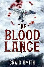 The Blood Lance by Craig Smith (Paperback, 2010)