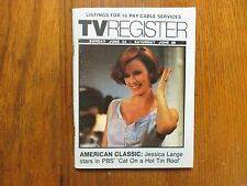 Jun-1985 Santa Ana, Ca. Register TV Magazine(JESSICA LANGE/CAT ON A HOT TIN ROOF