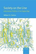Society on the Line: Information Politics in the Digital Age