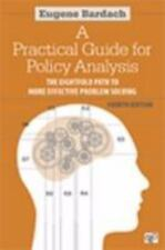 A Practical Guide for Policy Analysis : The Eightfold Path to More Effective...