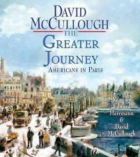 The Greater Journey : Americans in Paris by David McCullough (2011, CD,...