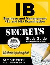 IB Business and Management (SL and HL) Examination Secrets Study Guide : IB...