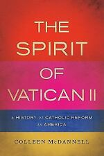 The Spirit of Vatican II: A History of Catholic Reform in America-ExLibrary