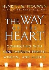 The Way of the Heart by Henri J. M. Nouwen (2003, Paperback)