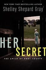 Her Secret: The Amish of Hart County, Gray, Shelley Shepard, New Book