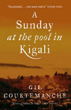 A Sunday at the Pool in Kigali, Gil Courtemanche  Book