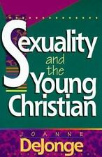 Sexuality and the Young Christian by Joanne De Jonge (1992, Paperback)