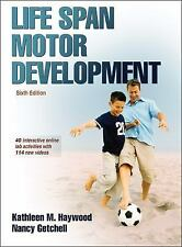 Life Span Motor Development 6th Edition with Web Study Guide by Kathleen...