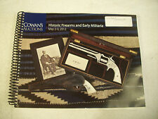 Historic Firearms and Early Militaria Cowan's Auctions Illustrated VGC 72-2F