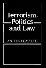 Terrorism, Politics and Law : The Achille Lauro Affair by Antonio Cassese...
