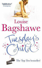 Tuesday's Child by Louise Bagshawe (Paperback, 2005)