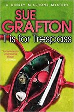 T is for Trespass by Sue Grafton (Paperback) New Book