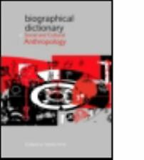 Biographical Dictionary of Social and Cultural Anthropology (2008, Paperback)