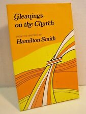 Gleanings on the Church by Hamilton Smith
